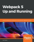 Webpack 5 Up and Running Cover Image