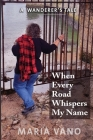 When Every Road Whispers My Name Cover Image