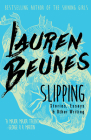 Slipping: Stories, Essays, & Other Writing Cover Image
