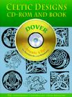 Celtic Designs CD-ROM and Book [With CDROM] (Dover Electronic Clip Art) Cover Image