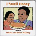 I Smell Honey: Family Celebration Board Books Cover Image