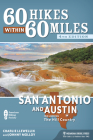60 Hikes Within 60 Miles: San Antonio and Austin: Including the Hill Country Cover Image