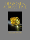 Diamonds Across Time: Facets of Mankind Cover Image