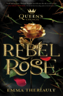 The Queen's Council Rebel Rose Cover Image
