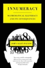 Innumeracy: Mathematical Illiteracy and Its Consequences Cover Image