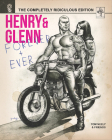 Henry & Glenn Forever & Ever: The Completely Ridiculous Edition Cover Image