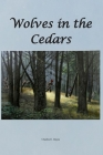 Wolves in the Cedars Cover Image