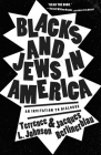 Blacks and Jews in America: An Invitation to Dialogue Cover Image