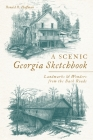 A Scenic Georgia Sketchbook: Landmarks and Wonders from the Back Roads Cover Image