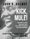 Kick Mule: Revised Edition Cover Image