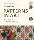 Patterns in Art: A Closer Look at the Old Masters Cover Image