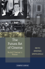 The Future Art of Cinema: Rudolf Steiner's Vision Cover Image