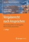 Vergaberecht Nach Ansprüchen: Entscheidungshilfen Für Auftraggeber, Planer Und Bauunternehmen Cover Image