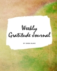 Weekly Gratitude Journal (Large Softcover Journal / Diary) Cover Image