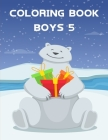 Coloring Book Boys 5: Coloring Pages with Adorable Animal Designs, Creative Art Activities (Farm Animals #1) Cover Image
