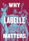 Why Labelle Matters (Music Matters) Cover Image