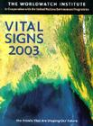 Vital Signs 2003: The Trends That Are Shaping Our Future (Vital Signs: The Environmental Trends That Are Shaping Our Future) Cover Image