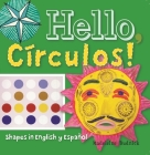 Hello, Círculos!: Shapes in English Y Español (Artekids) Cover Image