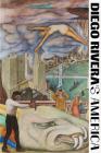 Diego Rivera's America Cover Image