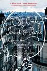 The Only Street in Paris: Life on the Rue des Martyrs Cover Image