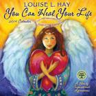 You Can Heal Your Life 2019 Wall Calendar: By Louise L. Hay / Illustrations by Joan Perrin-Falquet Cover Image
