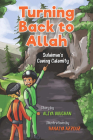 Turning Back to Allah: Sulaiman's Caving Calamity Cover Image