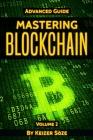 Mastering Blockchain: Advanced Guide Cover Image