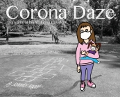 Corona Daze: Eva's time at home during Covid-19 Cover Image
