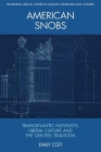 American Snobs: Transatlantic Novelists, Liberal Culture and the Genteel Tradition (Edinburgh Critical Studies in Atlantic Literatures and Cultu) Cover Image
