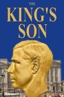 The King's Son: The True Story of the Duke of Windsor's Only Son! Cover Image