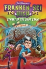 Beware of the Giant Brain! (Franken-Sci High #4) Cover Image