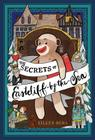The Secrets of Eastcliff-by-the-Sea: The Story of Annaliese Easterling & Throckmorton, Her Simply Remarkable Sock Monkey Cover Image