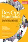 The Devops Handbook: How to Create World-Class Agility, Reliability, & Security in Technology Organizations Cover Image