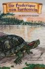 Sir Frederique von Turtlestein Cover Image