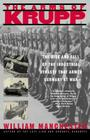 The Arms of Krupp: The Rise and Fall of the Industrial Dynasty That Armed Germany at War Cover Image