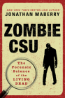 Zombie CSU:: The Forensic Science of the Living Dead Cover Image
