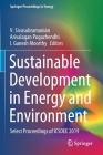 Sustainable Development in Energy and Environment: Select Proceedings of Icsdee 2019 (Springer Proceedings in Energy) Cover Image