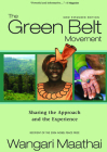 The Green Belt Movement: Sharing the Approach and the Experience Cover Image