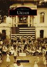 Ukiah (Images of America (Arcadia Publishing)) Cover Image