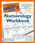 The Complete Idiot's Guide Numerology Workbook: Reveal Essential Truths About Yourself, Your Loved Ones, and the World Around Yo Cover Image