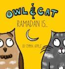 Owl & Cat: Ramadan Is... Cover Image