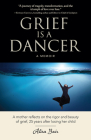 Grief Is a Dancer  Cover Image