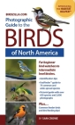 Photographic Guide to the Birds of North America: Bird Identification Made Easy and Fun! Cover Image
