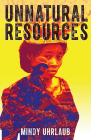 Unnatural Resources Cover Image
