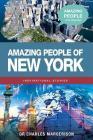 Amazing People of New York (Amazing People Worldwide - Inspirational Stories) Cover Image