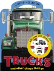 Trucks and Other Things That Go Coloring Book Cover Image