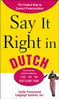 Say It Right in Dutch: Easily Pronounced Language Systems Cover Image