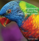 Inspirations From The Land Down Under: A Gift Book of Nature and Quotes Cover Image