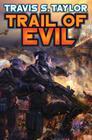 Trail of Evil (Tau Ceti Agenda  #4) Cover Image