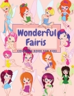 Wonderful Fairies Coloring Book For Kids: Beautiful Designs And Inspired Scenes Cover Image